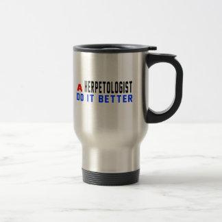 A Herpetologist Do It Better Coffee Mug
