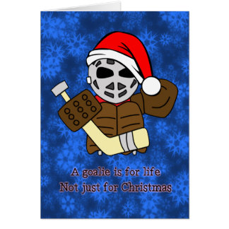 A Hockey Goalie is For Life Christmas Card