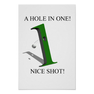 A Hole In One Golf Ball Posters