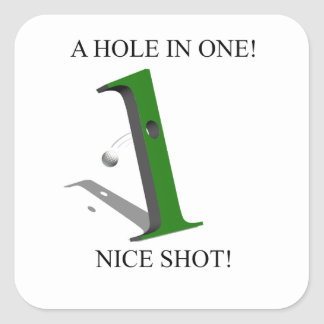A Hole In One Golf Ball Square Sticker