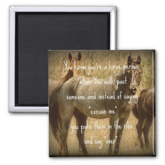 A Horse Person Square Magnet