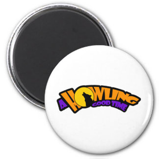 A Howling Good Time 6 Cm Round Magnet