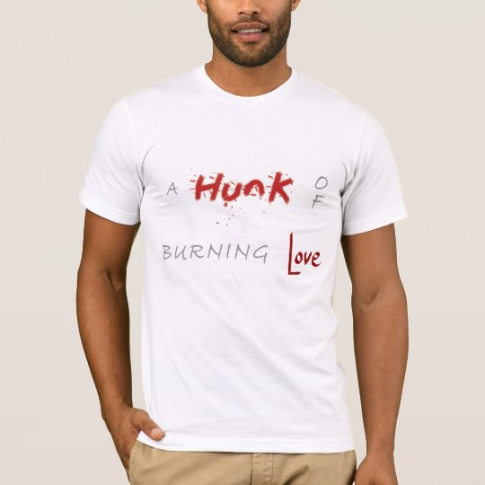 'A hunk of burning love' song lyrics t-shirt