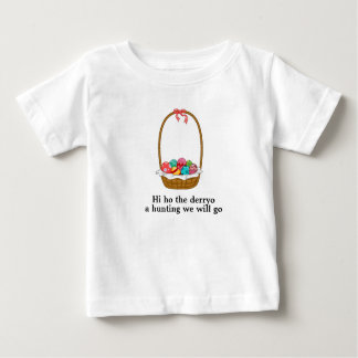 A Hunting We Will Go Baby T-Shirt