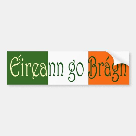Éireann go Brágh (Ireland Forever) Bumper Sticker