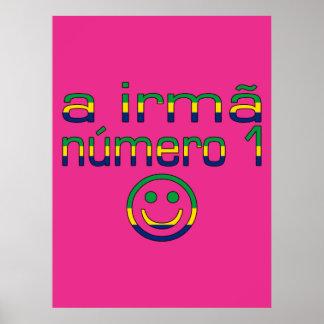A Irmã Número 1 - Number 1 Sister in Brazilian Print