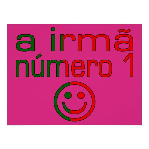 A Irmã Número 1 - Number 1 Sister in Portuguese Print
