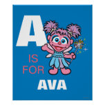 A is for Abby Cadabby | Add Your Name Poster