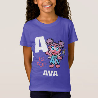 A is for Abby Cadabby | Add Your Name T-Shirt