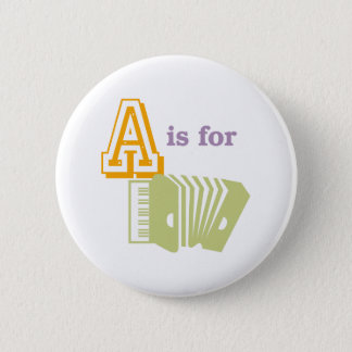 A is for Accordion 6 Cm Round Badge
