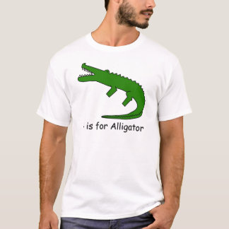 A is for Alligator T-Shirt