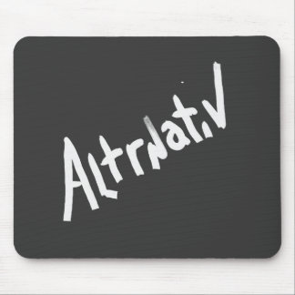 A is for ALTERNATIVE:  from the I Am A ..Shop. Mouse Pad