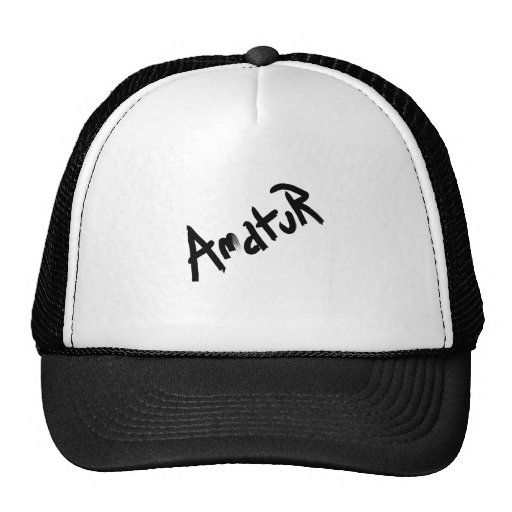 A is for AMATEUR: Designs from the I Am A ..Shop. Trucker Hats