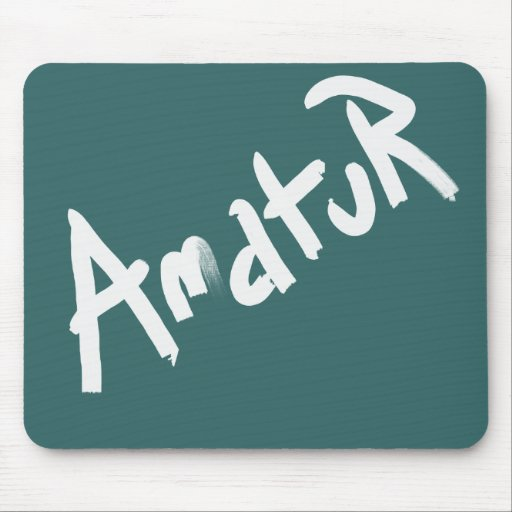 A is for AMATEUR: Designs from the I Am A ..Shop. Mousepads