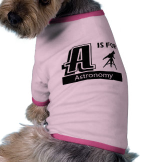 A Is For Astronomy Doggie T Shirt