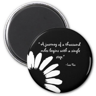 """A journey of a thousand..."" 6 Cm Round Magnet"