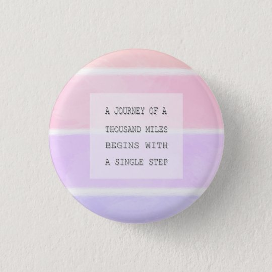A Journey Of A Thousand Miles, Inspirational Quote 3 Cm Round Badge