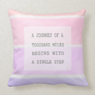 A Journey Of A Thousand Miles, Inspirational Quote Cushion