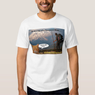 A Journey of a Thousand Miles Tee Shirts