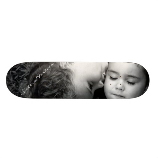 A Kiss For O/Sisters Forever Skateboard