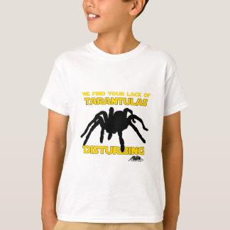 A Lack of Tarantulas T-Shirt