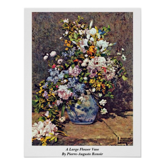 A Large Flower Vase By Pierre-Auguste Renoir Poster