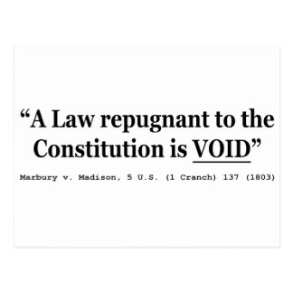 A Law Repugnant To The Constitution Is Void Postcard