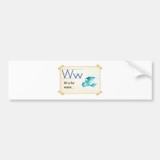 A letter W for wave Bumper Sticker