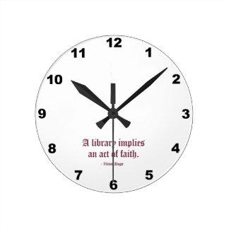 A Library Implies an Act of Faith Wall Clock