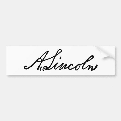 A Lincoln signature Bumper Stickers