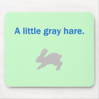 A Litte Gray Hare Mouse Pad