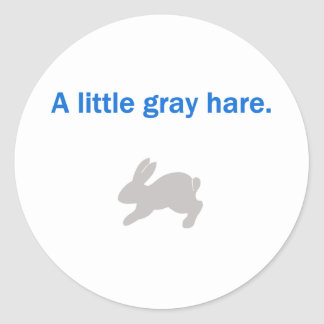 A Litte Gray Hare Round Sticker