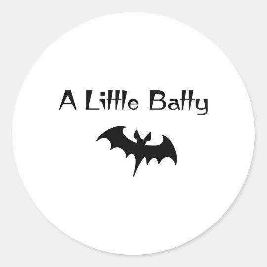 A Little Batty Classic Round Sticker