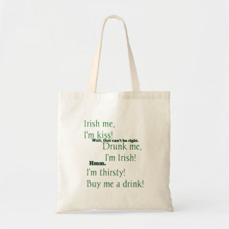A Little Drunk on St. Patrick's Day? Budget Tote Bag