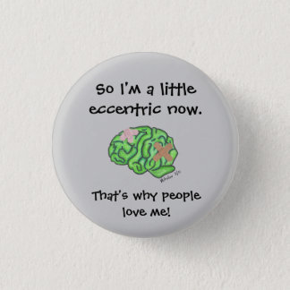 """A Little Eccentric"" 3 Cm Round Badge"