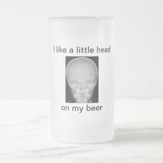 A Little Head on My Beer Frosted Beer Mugs