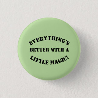 A Little Magic! 3 Cm Round Badge
