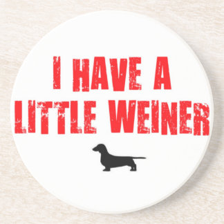 A Little Weiner Dog Humor Coaster