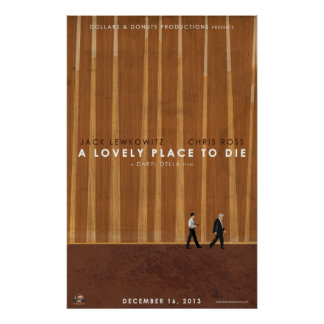 A Lovely Place To Die Poster