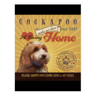 A Loving Cockapoo Makes Our House Home Postcard