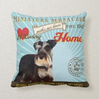 A Loving Miniature Schnauzer Makes Our House Home Throw Pillow