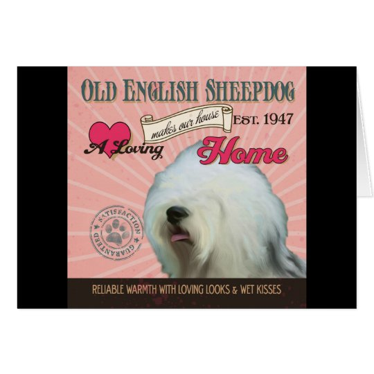 A Loving Old English Sheepdog Makes Our House
