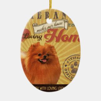 A Loving Pomeranian Makes Our House Home Christmas Ornament