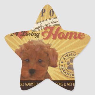 A loving Toy Poodle Makes Our House home Star Sticker