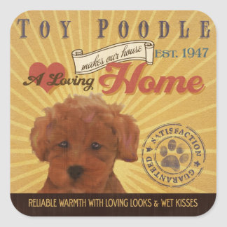 A loving Toy Poodle Makes Our House home Stickers