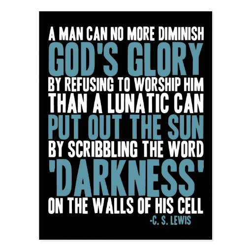 A Man Can No More Diminish God's Glory