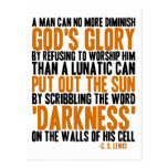 A Man Can No More Diminish God's Glory Post Cards