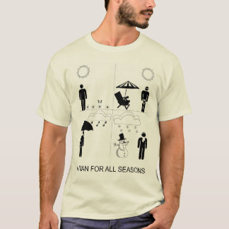 A Man for All Seasons T-Shirt