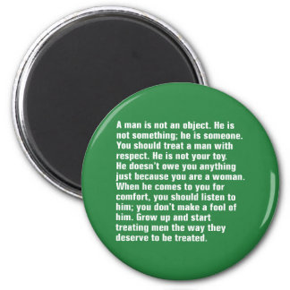 A Man Is Not An Object. He Is Not Something … 6 Cm Round Magnet
