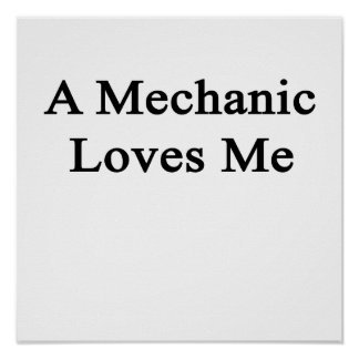 A Mechanic Loves Me Poster